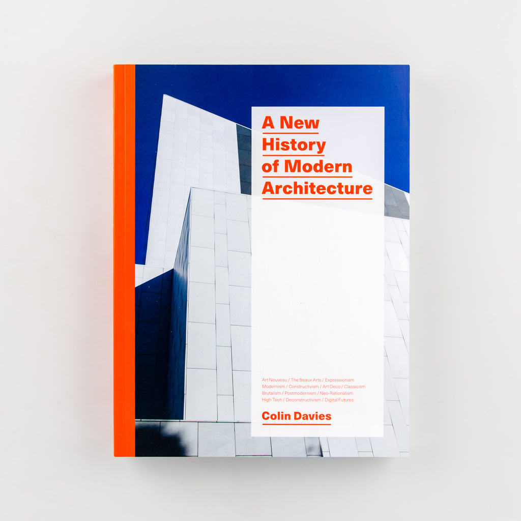 A New History of Modern Architecture by Colin Davies - 744