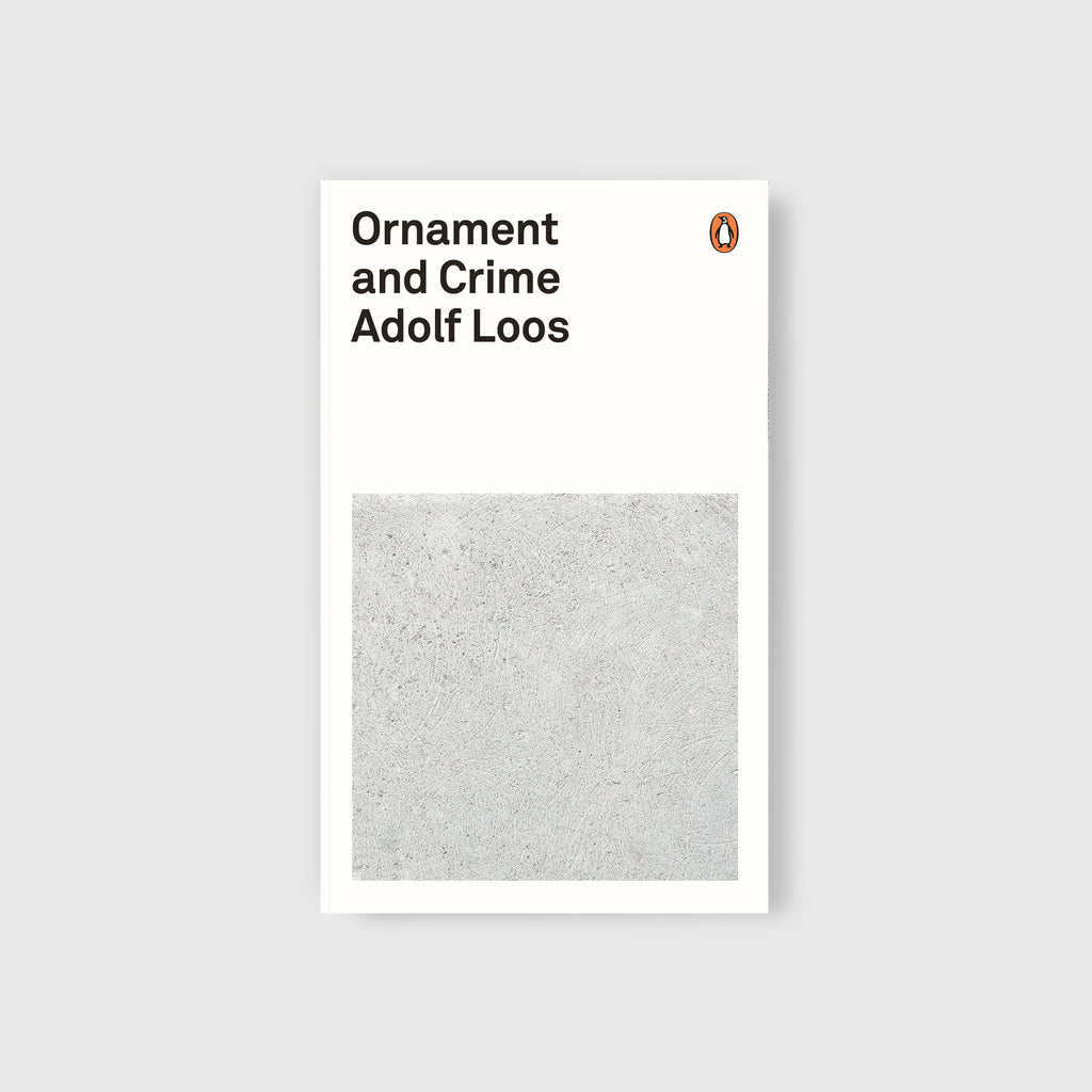 Ornament and Crime by Adolf Loos - 1