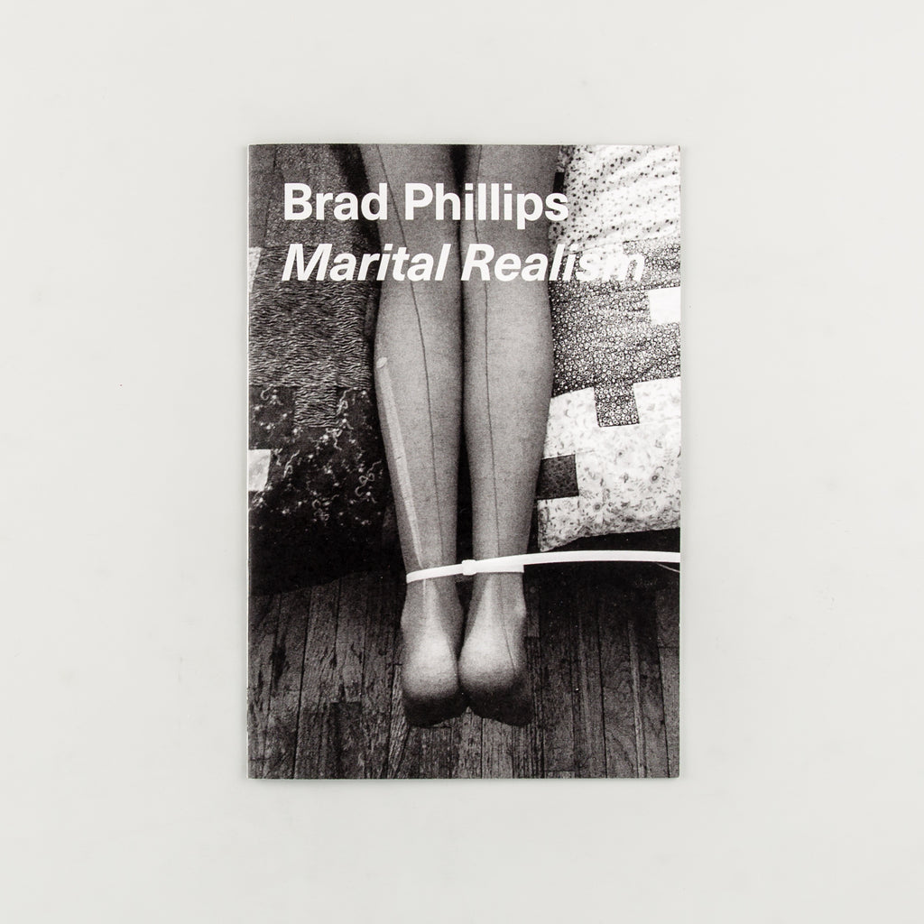Marital Realism by Brad Phillips - 3