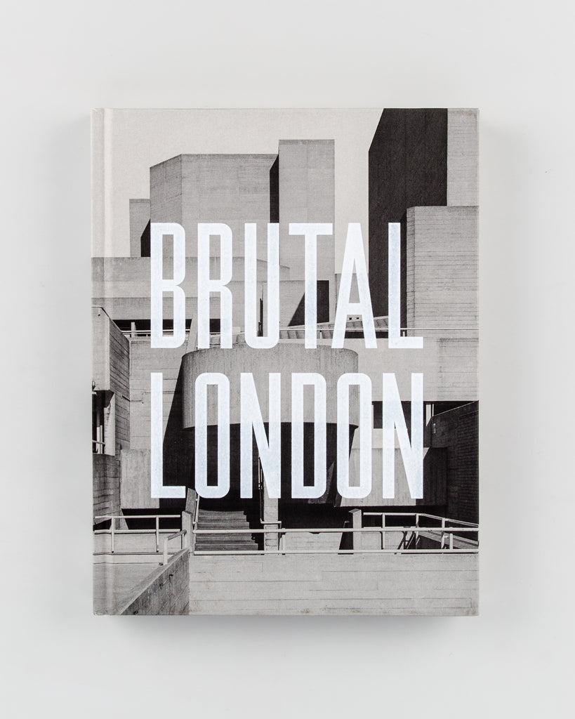 Brutal London by Simon Phipps - 480