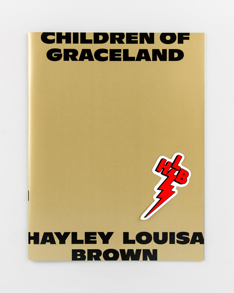 Children of Graceland by Hayley Louisa Brown - 326