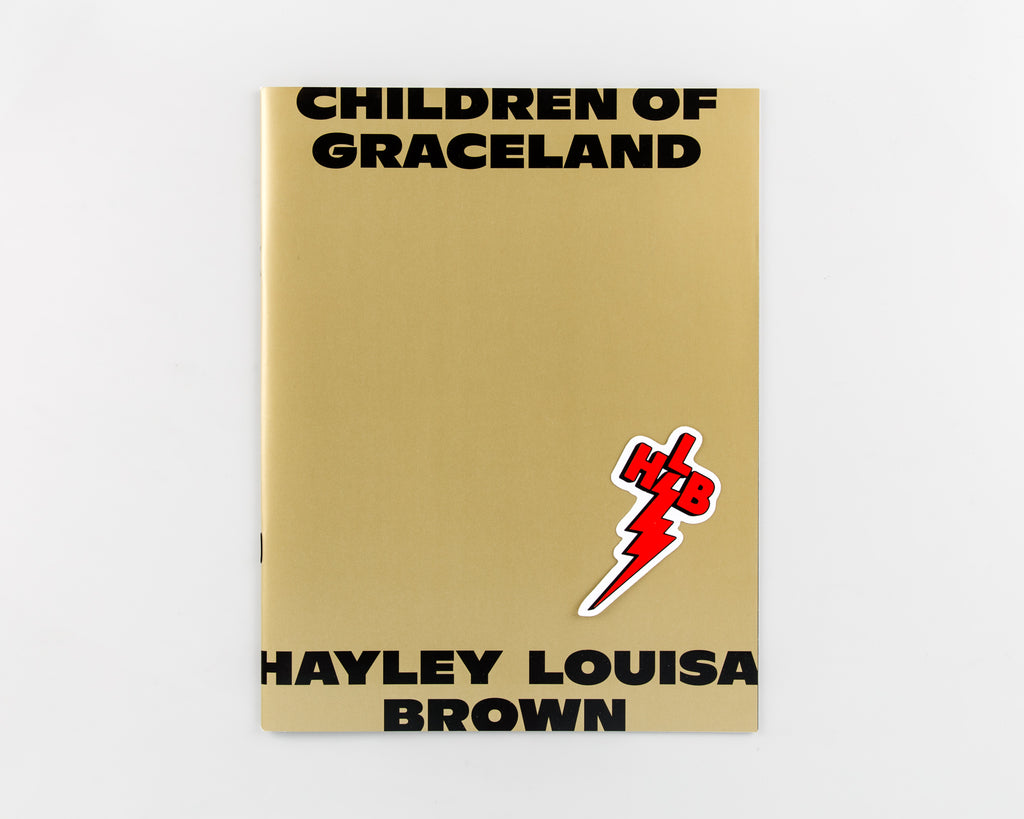 Children of Graceland by Hayley Louisa Brown - 154