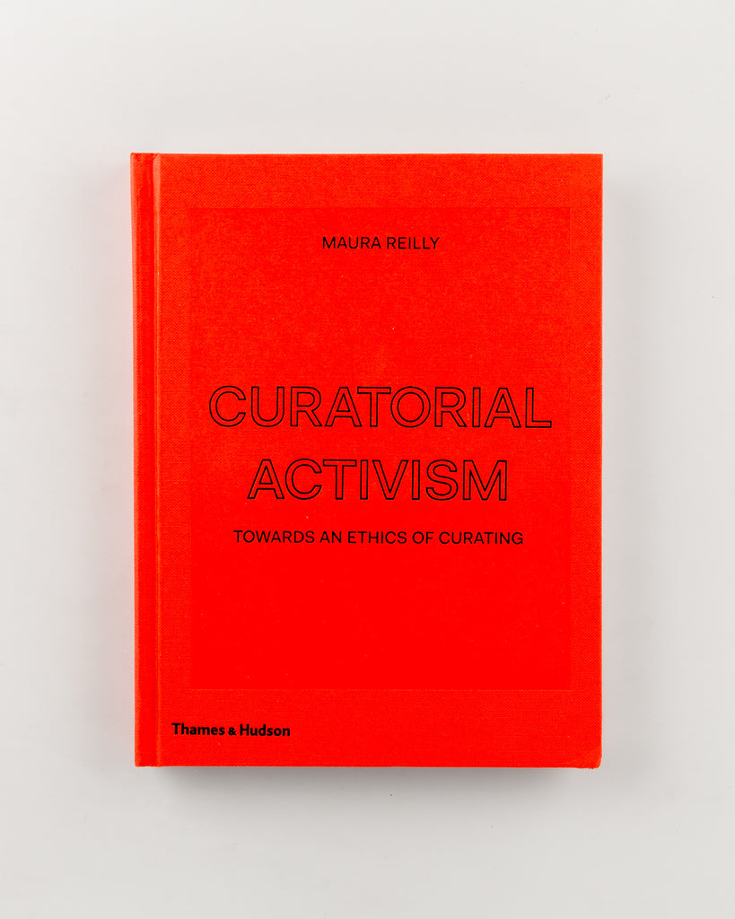 Curatorial Activism by Maura Reilly - 322