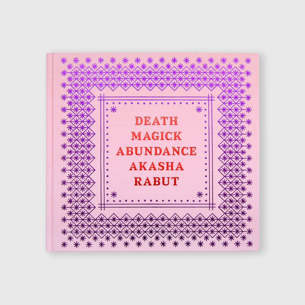 Death Magick Abundance by Akasha Rabut - 1