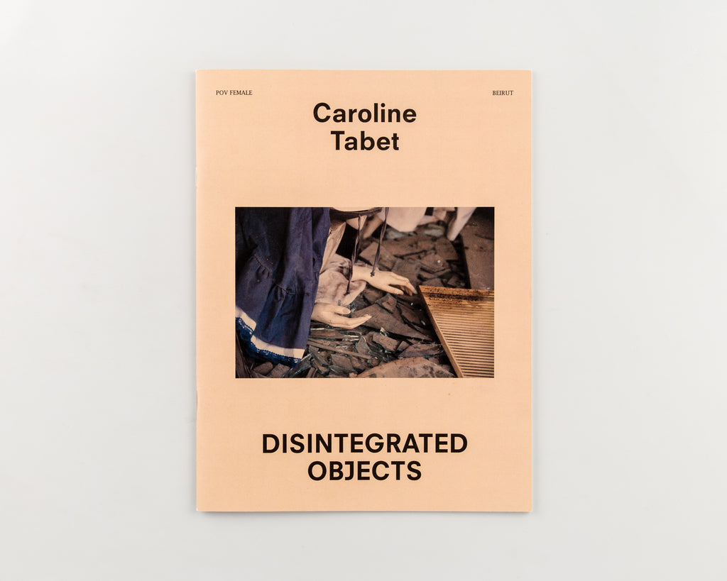 Disintegrated Objects by Caroline Tabat - Cover
