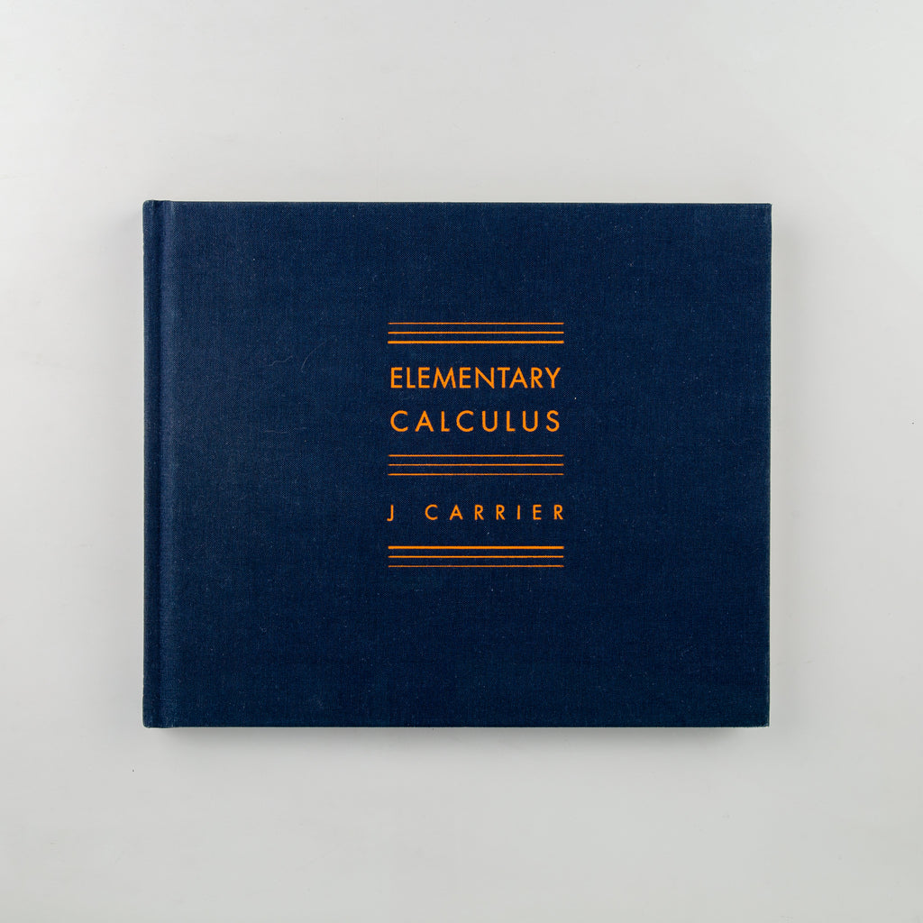 Elementary Calculus by J Carrier - 8