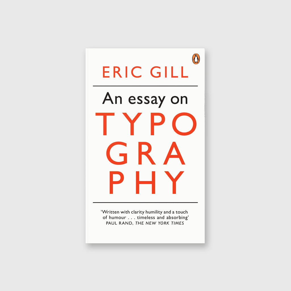 An Essay On Typography by Eric Gill - 6