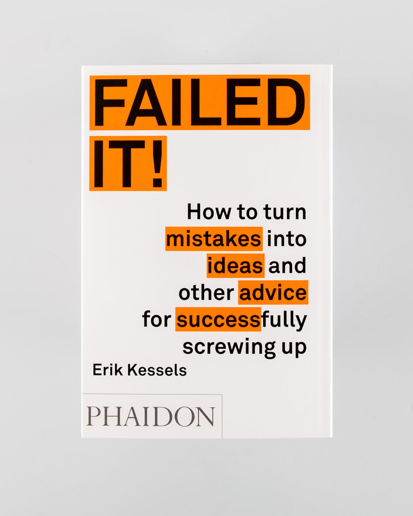 Failed It! by Erik Kessels - 629