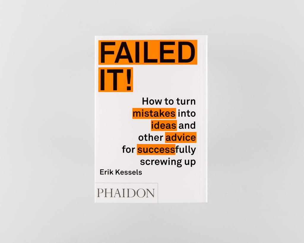 Failed It! by Erik Kessels - 766