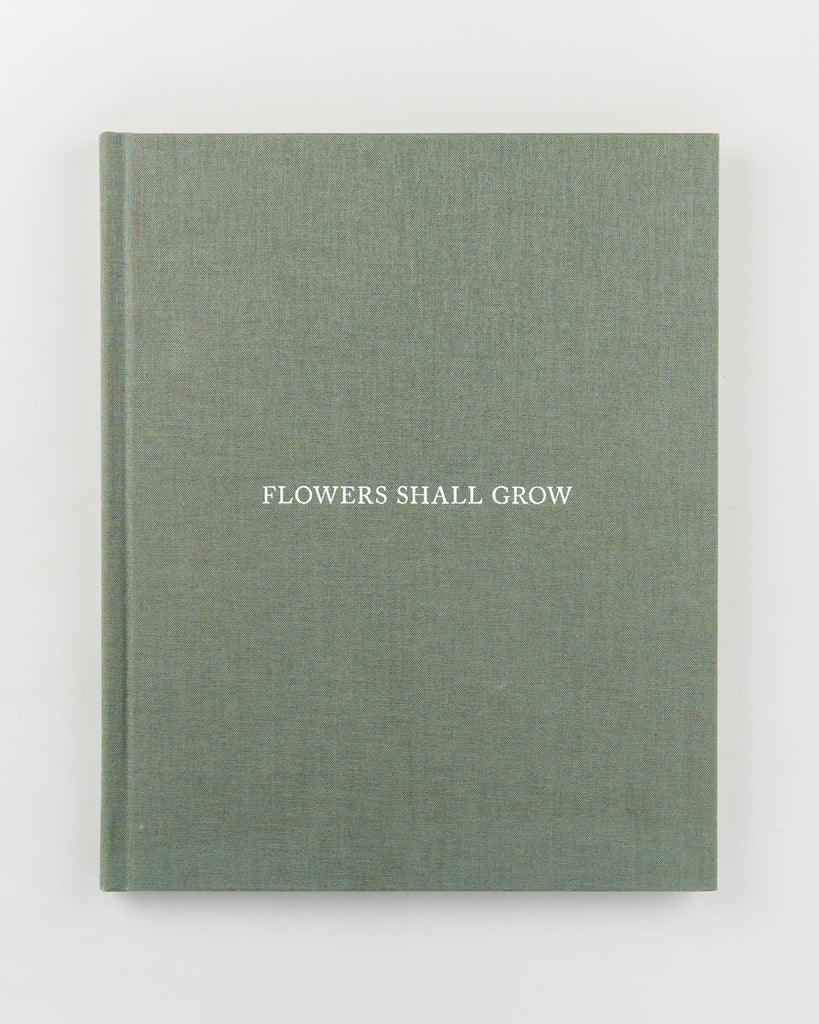 Flowers Shall Grow by Julie Pike - 704