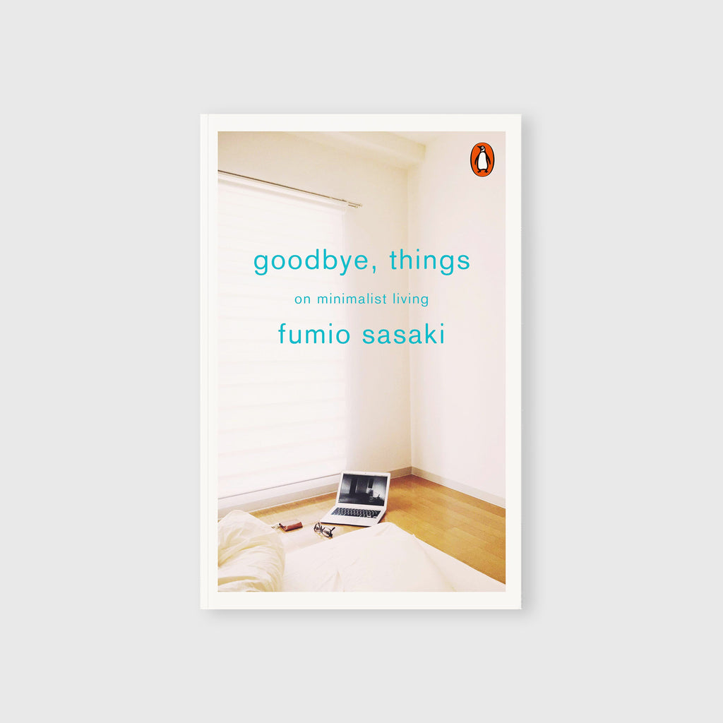 Goodbye, Things by Fumio Sasaki - Cover