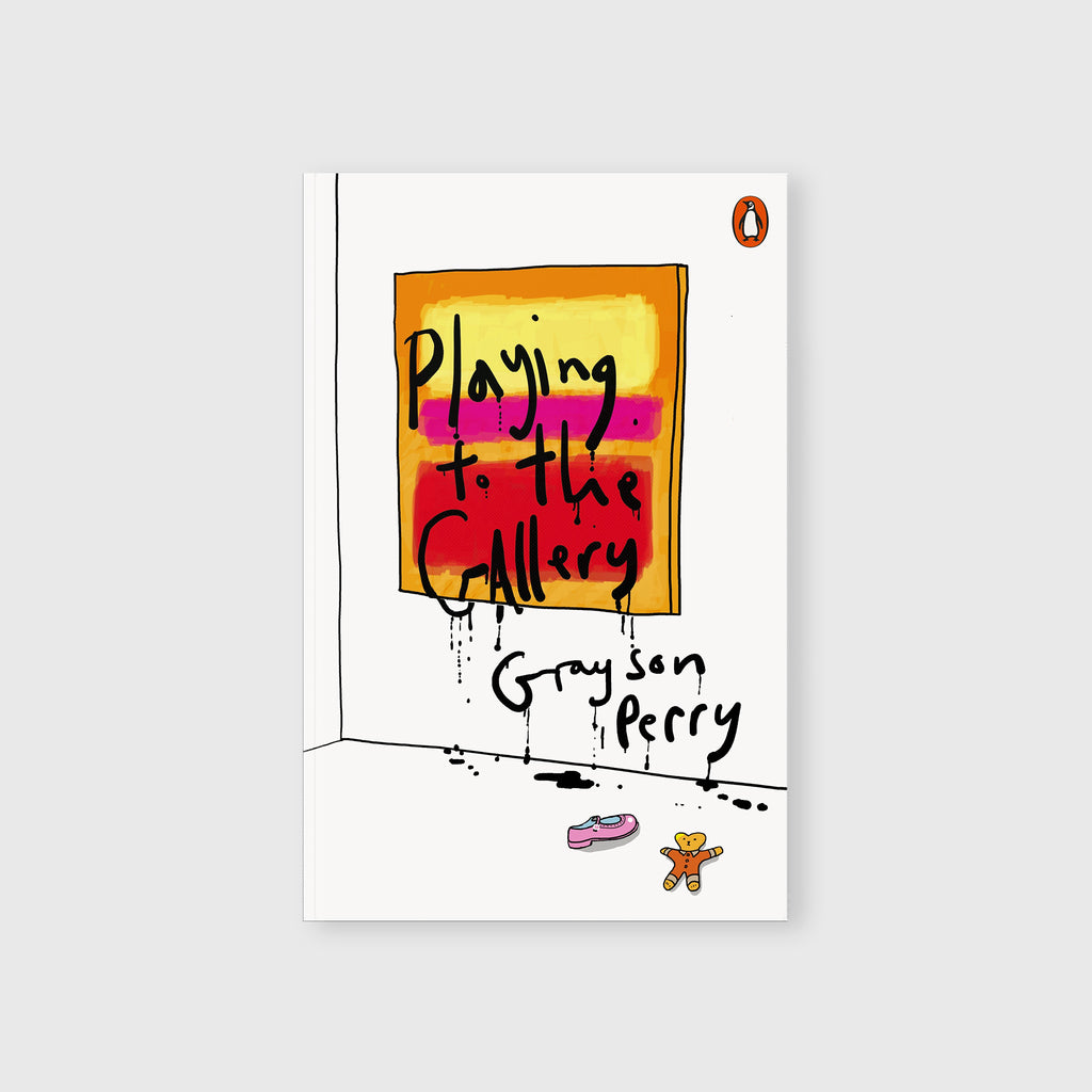 Playing to the Gallery by Grayson Perry - 9