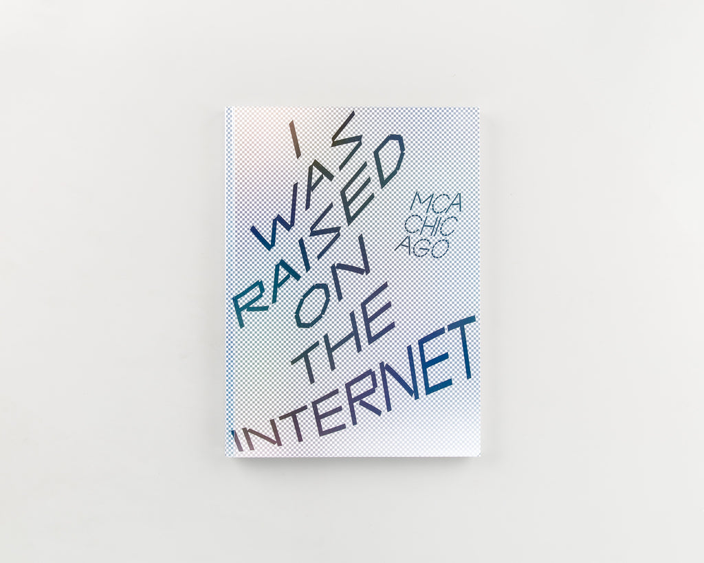 I Was Raised on the Internet by Omar Kholeif - Cover