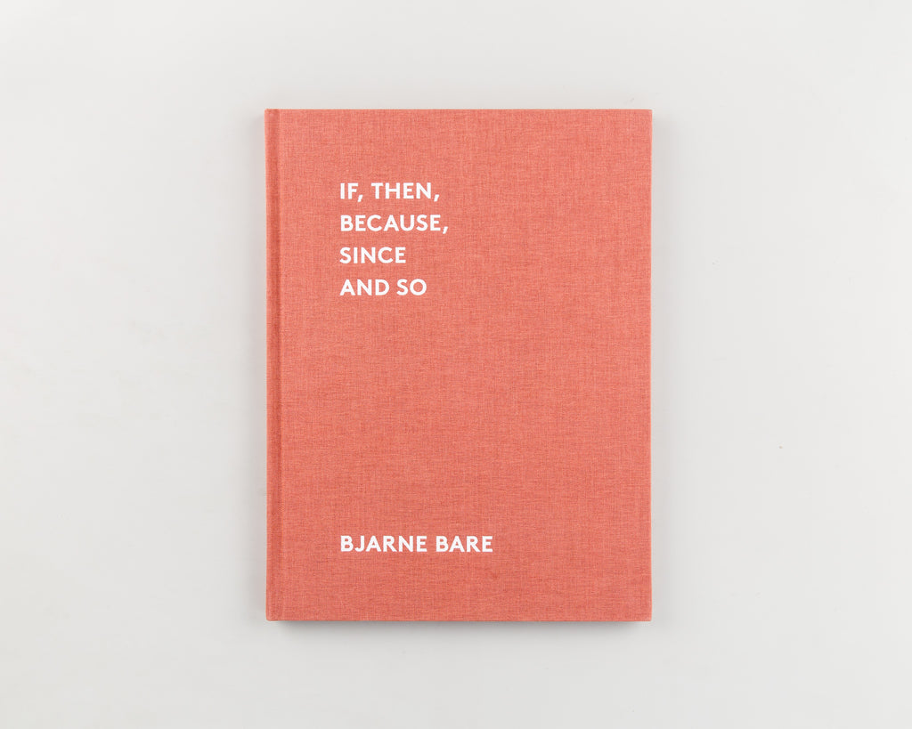 If, Then, Because, Since and So by Bjarne Bare - Cover