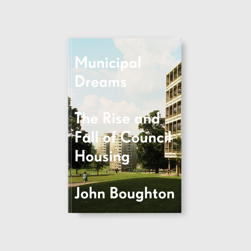 Municipal Dreams by John Boughton - 4