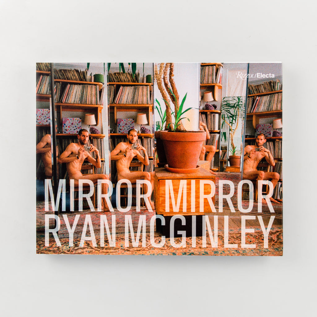 Mirror Mirror by Ryan McGinley - Cover