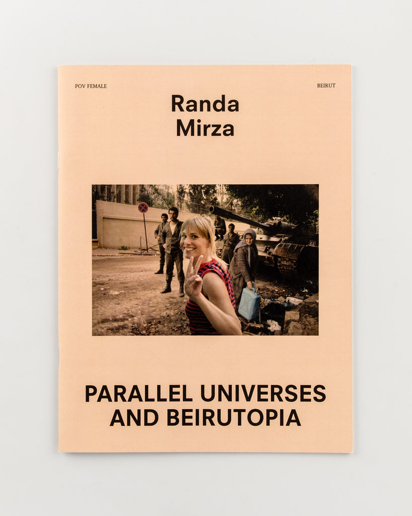 Parallel Universes and Beirutopia by Randa Mirza - 320