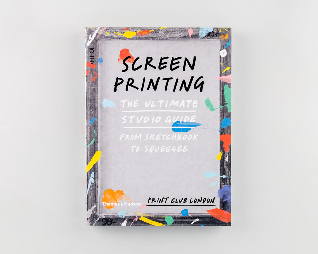 Screenprinting by Print Club London - Cover
