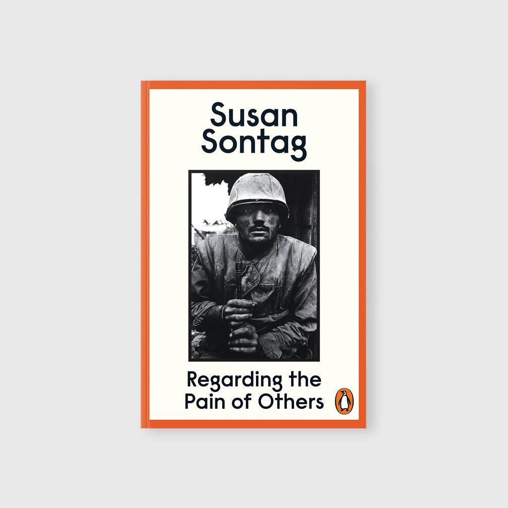 Regarding the Pain of Others by Susan Sontag - 4