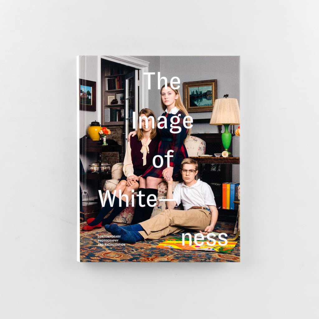 The Image of Whiteness by Edited by Daniel C. Blight - 9