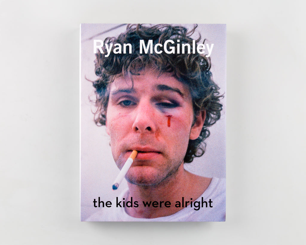 Ryan McGinley: The Kids Were Alright by Nora Burnett Abrams - Cover