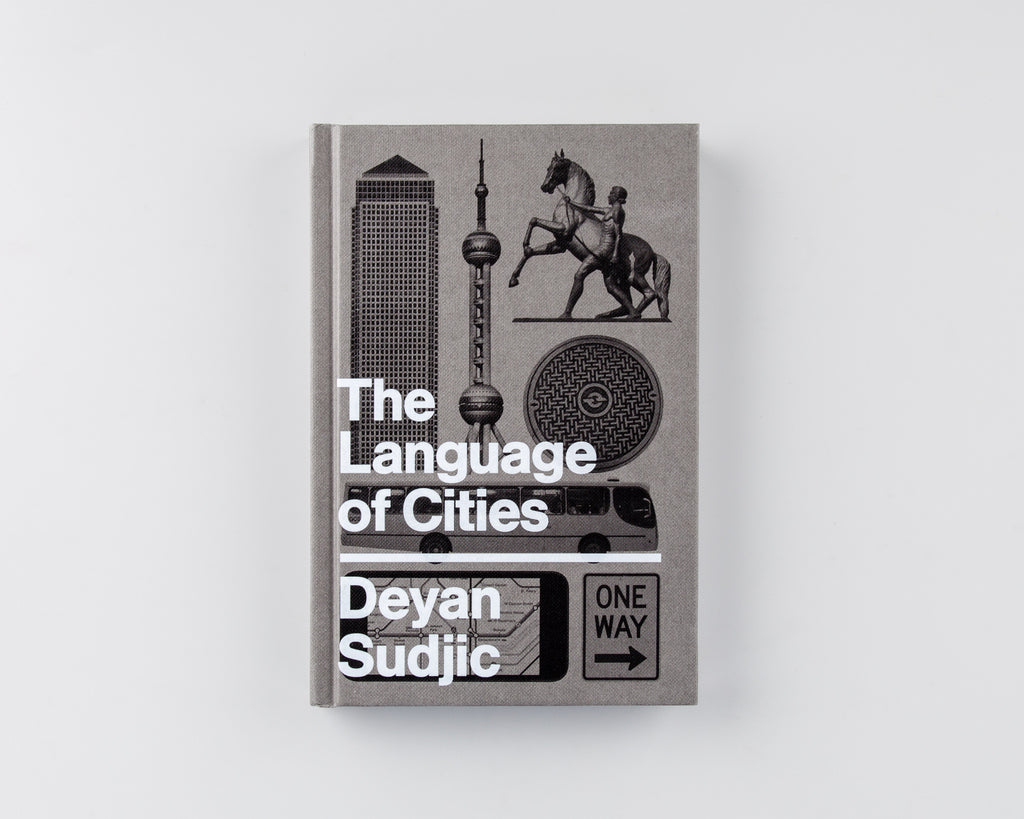 The Language of Cities by Deyan Sudjic - 676