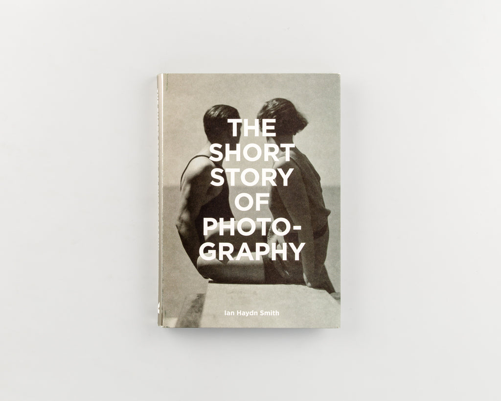 The Short Story of Photography by Ian Haydn Smith - 65