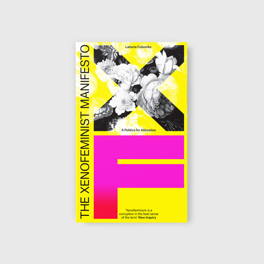 The Xenofeminist Manifesto by Laboria Cuboniks - Cover