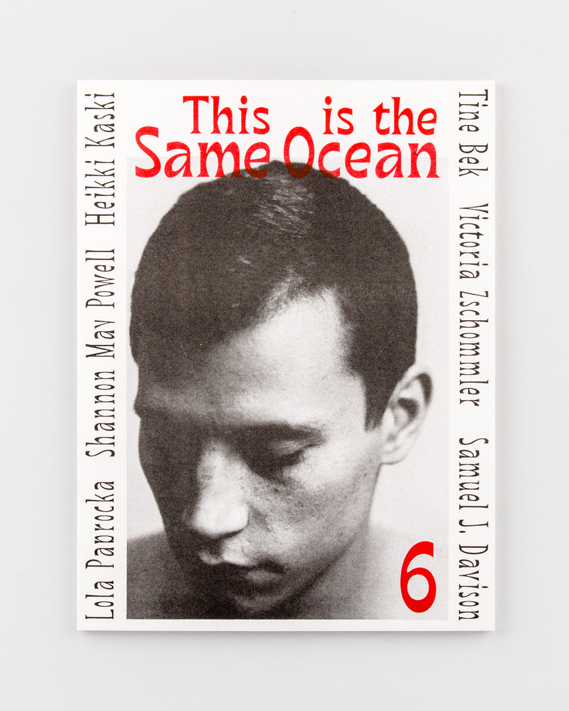 This Is The Same Ocean Magazine 6 - 432