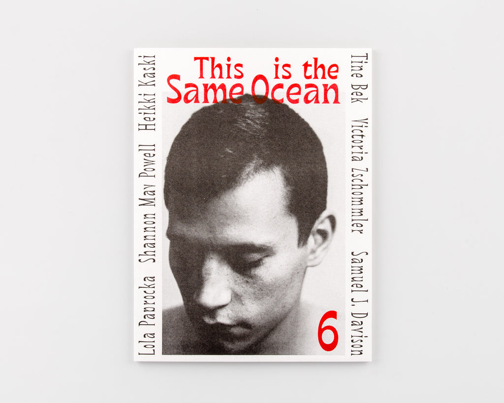 This Is The Same Ocean Magazine 6 - Cover