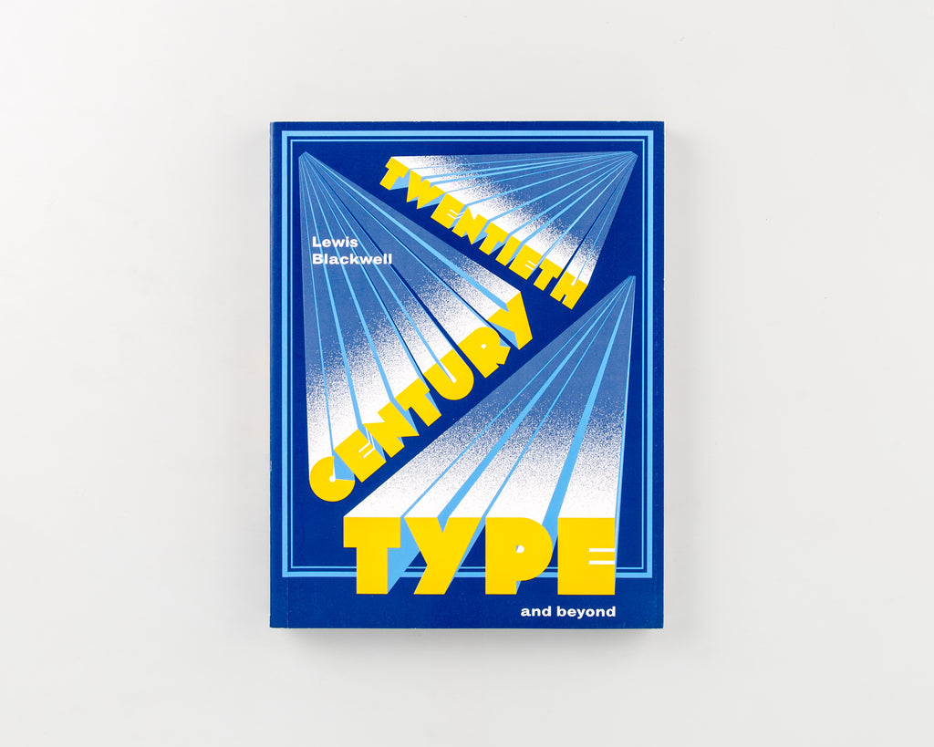 Twentieth-Century Type and Beyond by Lewis Blackwel - 6