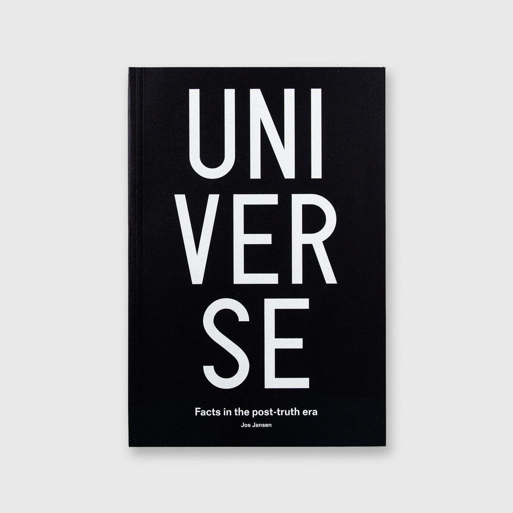 Universe: Facts in the Post-Truth Era (Signed) by Jos Jansen - 408