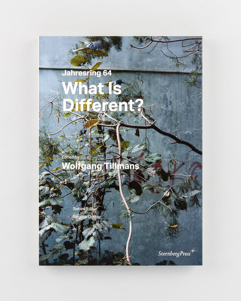 What Is Different? by Wolfgang Tillmans & Brigitte Oetker  - 549