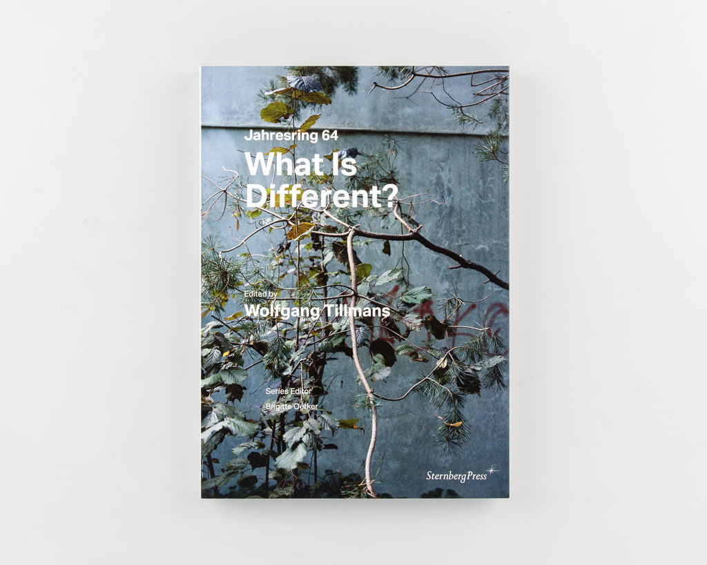 What Is Different? by Wolfgang Tillmans & Brigitte Oetker  - Cover