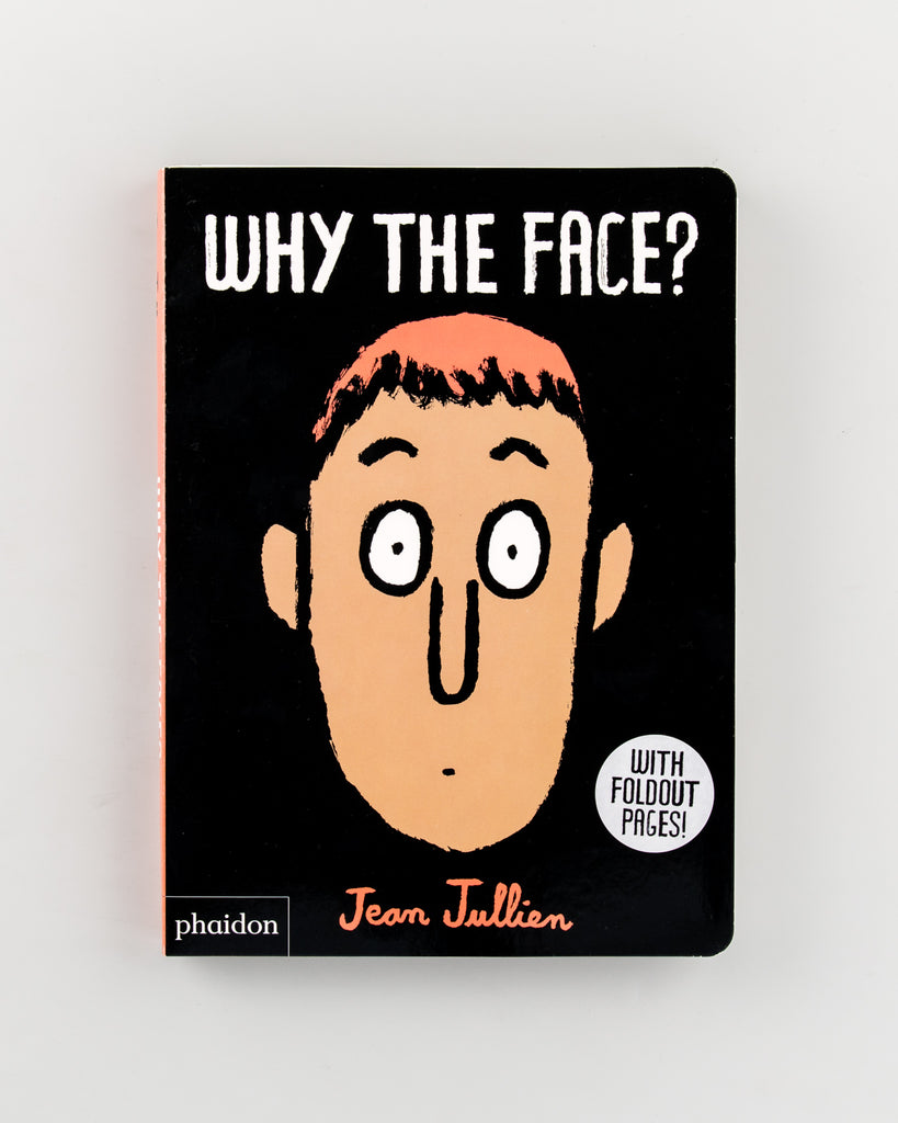 Why The Face? by Jean Jullien - 316