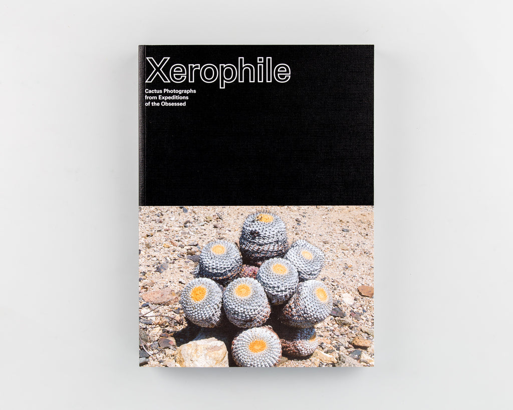 Xerophile: Cactus Photographs from Expeditions of the Obsessed by Cactus Store (Eds) - 241