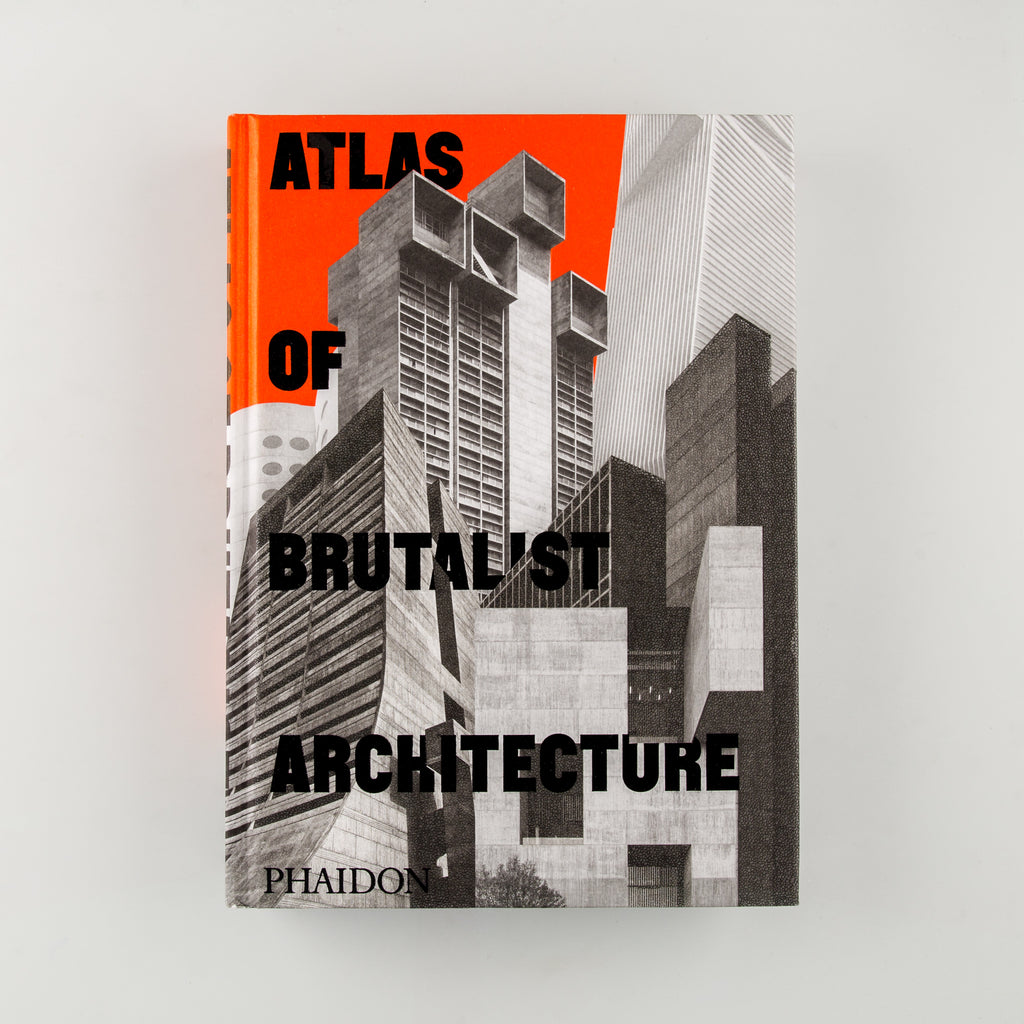 Atlas of Brutalist Architecture - 1
