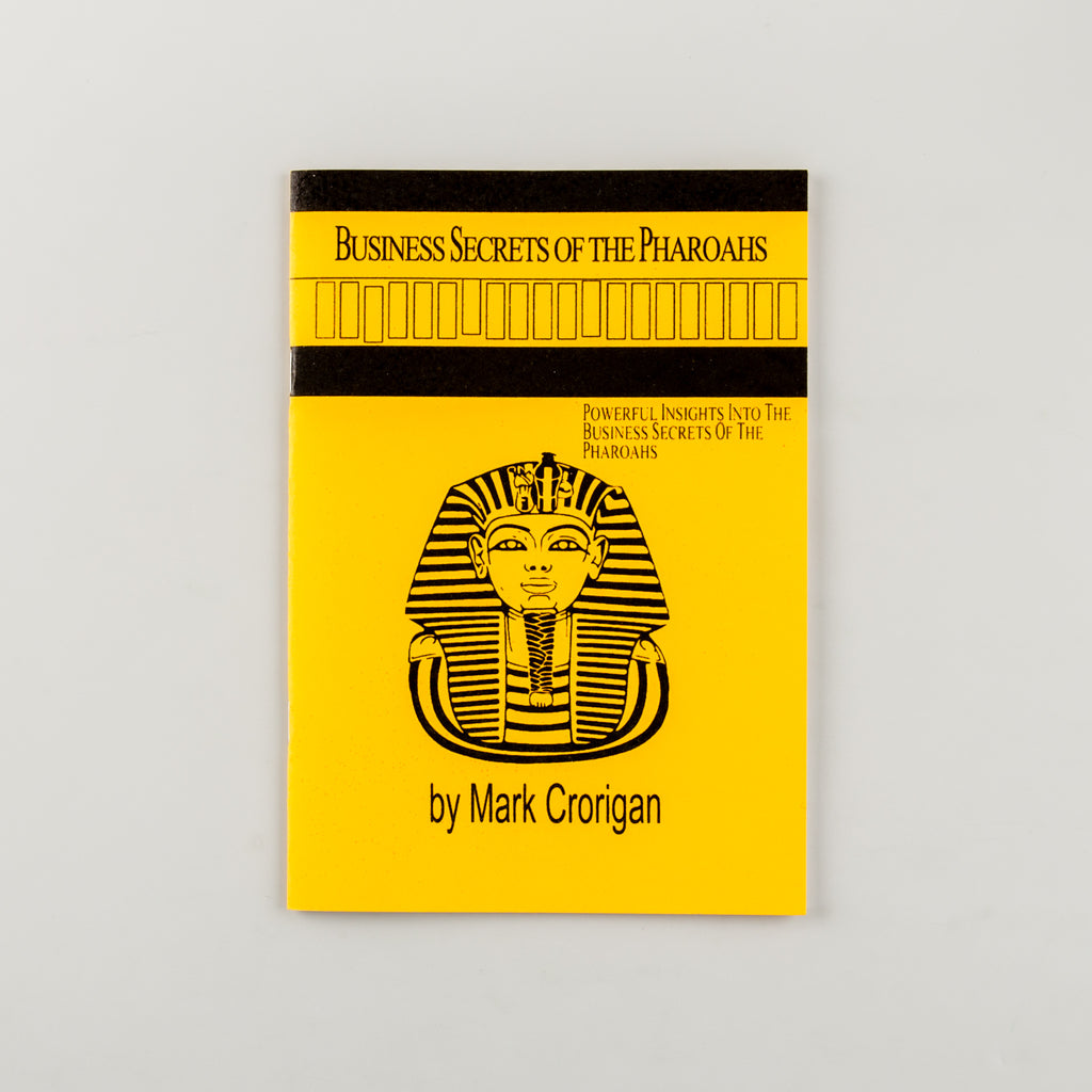 Business Secrets of the Pharaohs by Mark Crorigan - Cover