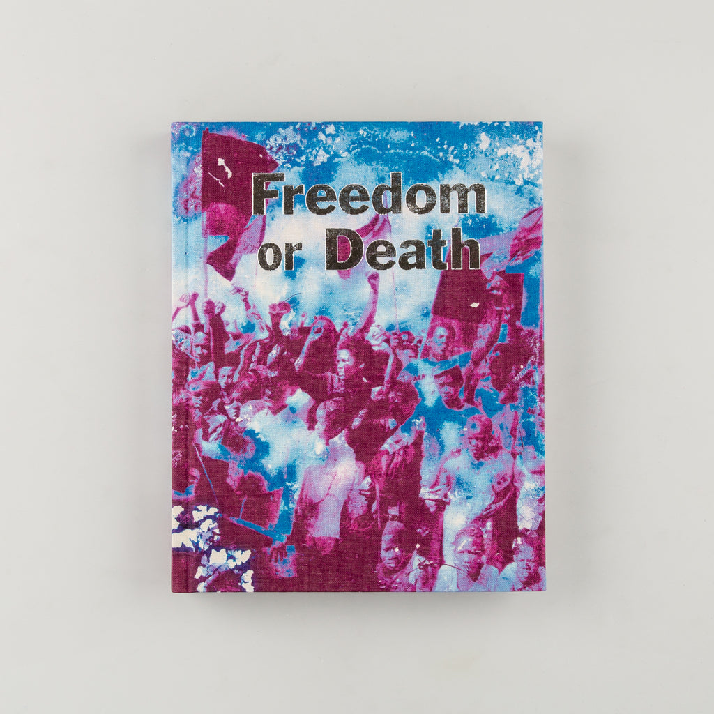 Freedom or Death by Gideon Mendel - 1