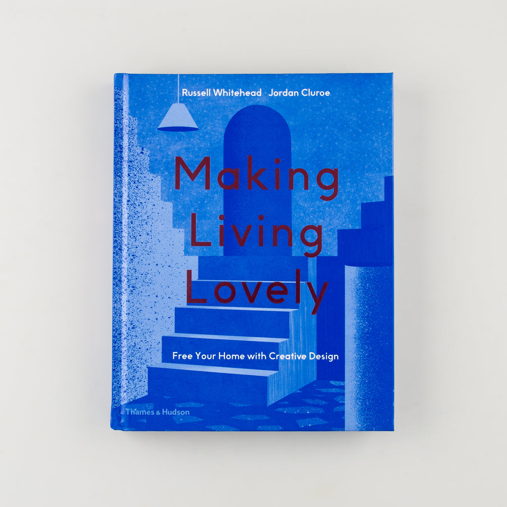 Making Living Lovely by Jordan Cluroe & Russell Whitehead - Cover