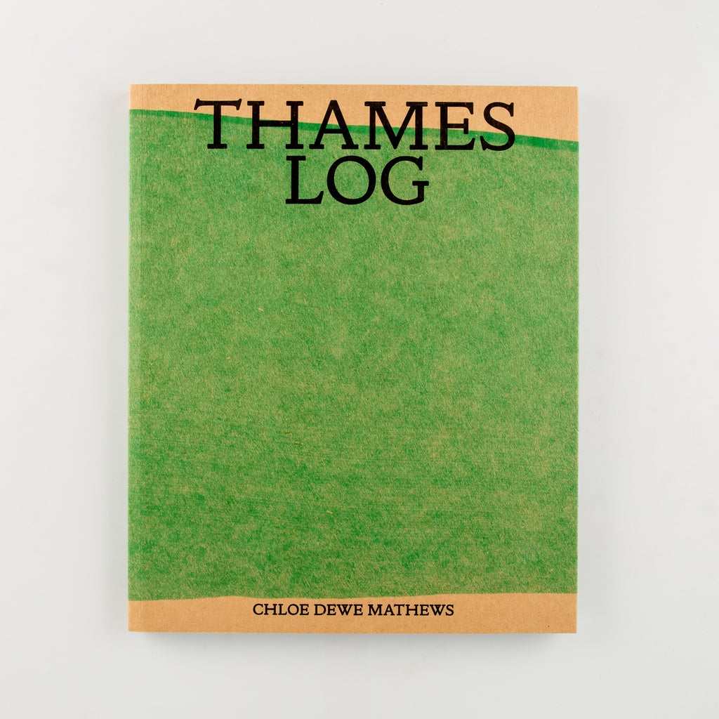 Thames Log by Chloe Dewe Mathews - Cover