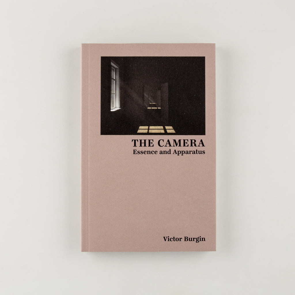 The Camera: Essence and Apparatus by Victor Burgin - 1