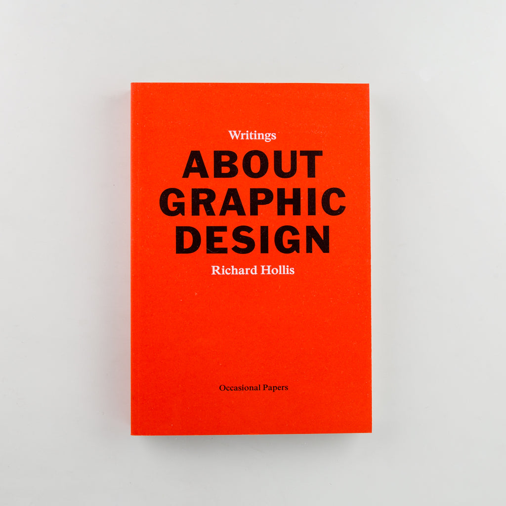 About Graphic Design by Richard Hollis - 1