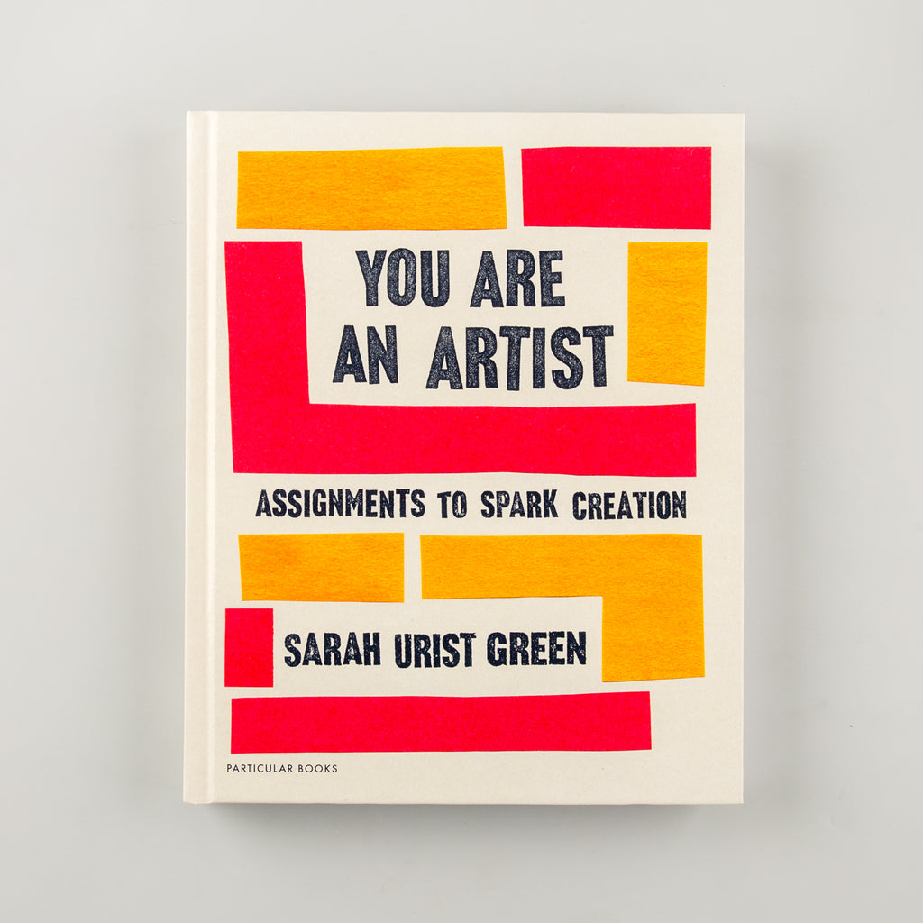 You Are an Artist by Sarah Urist Green - 1