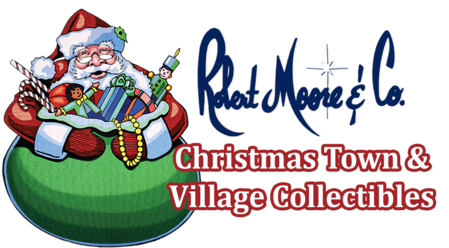 Robert Moore & Co. Christmas Town & Village Collectibles
