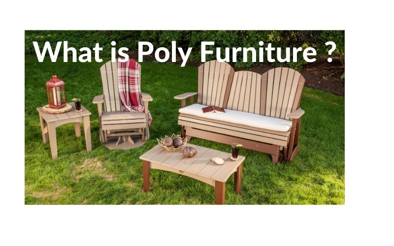 What is Poly Furniture ?