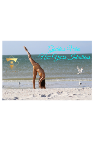 Goddess Vibes New Years Intentions
