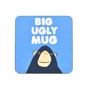 Big Ugly Mug- Coaster