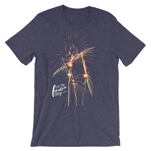 Let Freedom Ring with Fireworks Tee (Unisex)