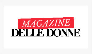 """Ideale"", ""Perfeta""... Thank you Magazine Delle Donne (Italy) !"